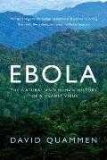 Ebola The Natural & Human History...