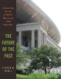 The Future of the Past: A...
