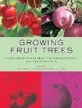 Growing Fruit Trees Novel Concepts & Practices for Successful Care & Management