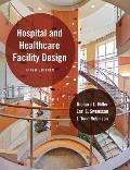 Hospital & Healthcare Facility Design Third Edition