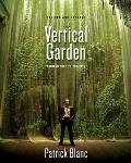 The Vertical Garden: From Nature to the City