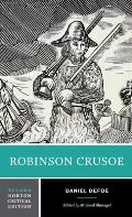 Robinson Crusoe An Authoritative Text Contexts Criticism