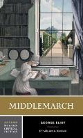Middlemarch An Authoritative Text Backgr