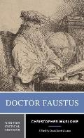 Doctor Faustus A Two Text Edition