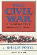 Civil War A Narrative Fredericksburg to Meridian