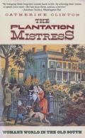 Plantation Mistress Womans World In The Old South
