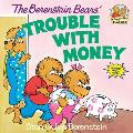 Berenstain Bears Trouble With Money