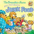 Berenstain Bears & Too Much Junk Food