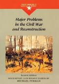 Major Problems in the Civil War &...
