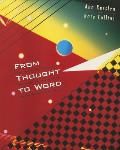 From Thought to Word