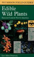 Field Guide to Edible Wild Plants Eastern & Central North America