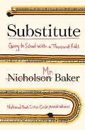 Substitute Going to School with a Thousand Children - Signed Edition