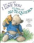 You Are My I Love You Tu Eres Mi Te Quiero