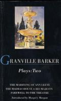 Granville-Barker: Plays Two