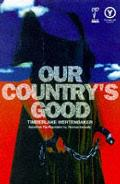 Our Country's Good: Based on the Novel the