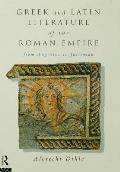 Greek and Latin Literature of the Roman Empire: From Augustus to Justinian