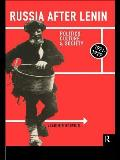Russia After Lenin: Politics, Culture and Society, 1921-1929