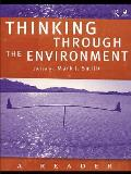 Thinking through the environment; a reader
