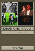 Iranian Foreign Policy: Past, Present and Future Scenarios