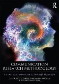 Communication Research Methodology: A Strategic Communication Science Approach to Applied Research Methods