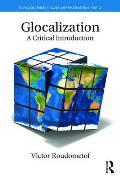 Glocalization: A Critical Introduction