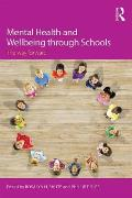 Mental Health and Wellbeing Through Schools: The Way Forward