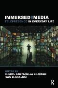 Presence & Popular Media Understanding Media Users Everyday Experiences