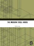 The Modern Steel House