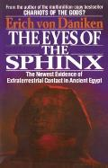 Eyes Of The Sphinx The Newest Evidence