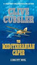 Mediterranean Caper A Dirk Pitt Novel