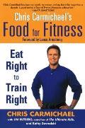 Chris Carmichaels Food For Fitness