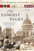 The Longest Night: The Bombing of London on May 10, 1941