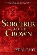 Sorcerer to the Crown Sorcerer Royal Book 1