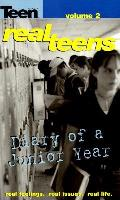 Real Teens 02 Diary Of A Junior Year