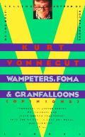 Wampeters Foma & Granfalloons Opinions