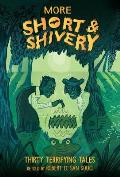 More Short & Shivery Thirty Terrifying Tales