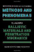 Ballistic Materials & Penetration Mechanics
