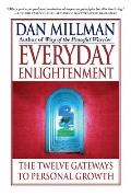 Everyday Enlightenment The Twelve Gateways to Personal Growth