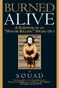 Burned Alive A Survivor of an Honor Killing Speaks Out