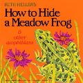 How to Hide a Meadow Frog & Other Amphibians