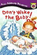 Dont Wake The Baby