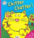 Chitter Chatter!