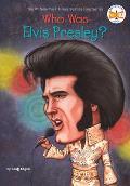 Who Was Elvis Presley