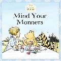 Mind Your Manners Winnie the Pooh