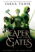 A Reaper at the Gates: Ember in the Ashes #3