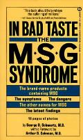 In Bad Taste The Msg Syndrome