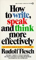 How To Write Speak & Think More Effectively