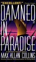 Damned In Paradise A Nathan Heller Novel