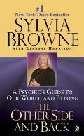 Other Side & Back A Psychics Guide to Our World & Beyond