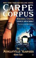Morganville Vampires 06 Carpe Corpus